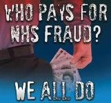 Man pulling cash out of his pocket with caption 'Who pays for NHS Fraud? We all do.