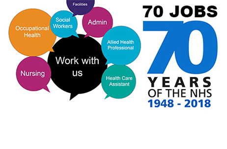 70 years of the NHS, 70 incredible opportunities: Trust to hold biggest recruitment drive ever